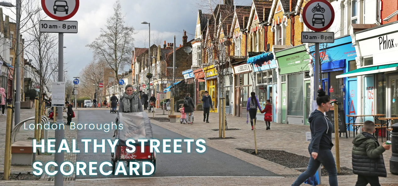 Healthy Streets Scorecard | Brent Cycling Campaign